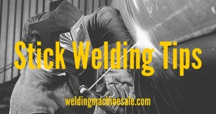 Stick Welding Tips